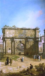 Canaletto | Rome: The Arch of Septimus Severus | Giclée Canvas Print