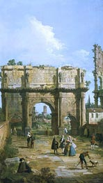 Canaletto | Rome: The Arch of Constantine | Giclée Canvas Print